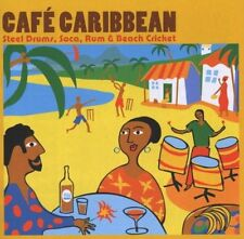 CD NEUF scellé - CAFE CARIBBEAN - STEEL DRUMS, SOCA, RUM & BEACH CRICKET -C62