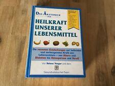 Das Ärztebuch der Heilkraft unserer Lebensmittel von Selene Yeager