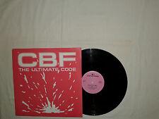 """CBF – The Ultimate Code  - Disco 12"""" MAXI 33 Giri Vinile OLANDA 1991 Techno"""