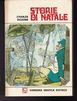 STORIE DI NATALE ( IL GRILLO DEL FOCOLARE - LE CAMPANE ) Charles Dickens 1971