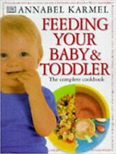 Feeding Your Baby & Toddler: The Complete Hardcover Cookbook by Annabel Karmel