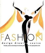 Fashion Design Drawing Course by Tatham, Caroline, Good Book