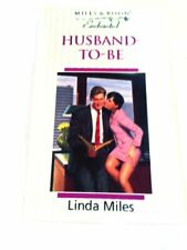 Husband-to-be (Enchanted) By Linda Miles