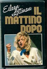 LOTTMAN EILEEN IL MATTINO DOPO EUROCLUB 1987 GIALLI THRILLER