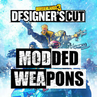 XBOX PS4 PC - Borderlands 3 Level 65 Modded Designer's Cut Weapons!!!