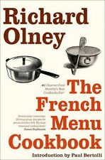 The French Menu Cookbook: The Food and Wine of France - Season by Delicious Season by Richard Olney (Paperback, 2013)