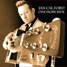 IAN CALFORD - One More Ride CD - Rockabilly Country Hillbilly Johnny Cash NEW