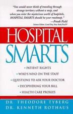 Hospital Smarts Tyberg, Theodore, Rothaus, Kenneth Paperback Used - Very Good