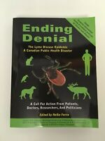 Ending Denial: The Lyme Disease Epidemic: A Canadian Public Health Disaster