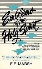 Emblems of the Holy Spirit:, Marsh, F. E., Good Book