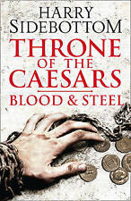 Blood and Steel (Throne of the Caesars, Book 2) [Hardcover]