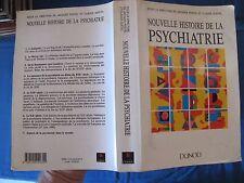 Nouvelle Histoire de la Psychiatrie - Postel & Quetel - Dunod - 1994