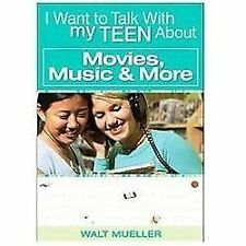 I Want to Talk with My Teen About Movies, Music & More