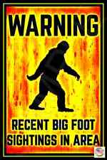 *BIGFOOT SIGHTING* MADE IN USA! METAL SIGN 8X12 SASQUATCH WARNING CAUTION BEWARE