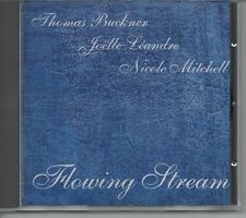 Thomas Buckner, Joëlle Léandre & Nicole Mitchell - Flowing Stream  CD