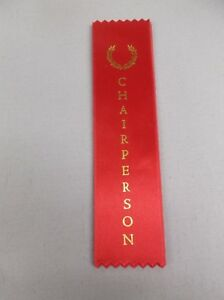 CHAIRPERSON red ribbon with gold foil letters lot of 11