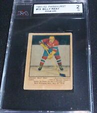 BILLY REAY    #13  1951-52 rookie card  PARKHURST  HOCKEY CARD , KSA GRADED