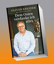Dem Osten verdanke ich alles Oliver Kreider