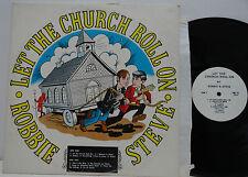 UNUSUAL Steve Branan & Robbie Hiner Let The Church Roll On LP Private Xian TRC