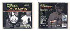 Cd DJ FEDE 25th Anniversary Celebrate the career 1990-2015 NUOVO DjFede
