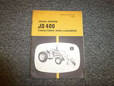 John Deere 400 Tractors & Loaders Owner Operator Manual User Guide OMT32425