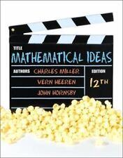 Mathematical Ideas by Vern E. Heeren, John Hornsby and Charles D. Miller (2011,…