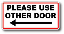 PLEASE USE OTHER DOOR LEFT ARROW HIGH QUALITY WATERPROOF GLOSS UV DECAL STICKER