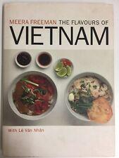 The Flavours of Vietnam by Meera Freeman - HC 2002 Authentic Vietnamese Recipes