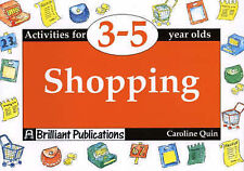 Shopping: Activities for 3-5 Year Olds by Caroline Quin. Educational book.
