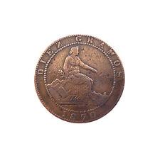 10 CENTIMES Espagne pièce monnaie 1870 cuivre DIEZ GRAMOS CENTIMOS CIEN PIEZAS