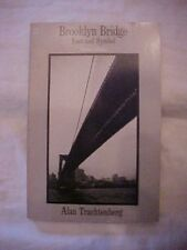 2011 BOOK BROOKLYN BRIDGE FACT AND SYMBOL by Alan Trachtenberg, NYC