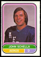 1975 76 OPC O PEE CHEE WHA #21 JOHN SCHELLA RC NM HOUSTON AEROS HOCKEY ROOKIE