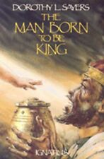 New listing The Man Born to Be King: A Play-Cycle on the Life of Our Lord and Saviour Jesus