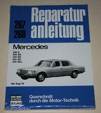 Reparaturanleitung Mercedes S-Klasse W116 280 S / SE + 350 SE + 450 SE / SEL
