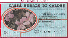 CASSA RURALE DI CALDES LIRE 150 13.03. 1978 PERVINCA AZZURRO FDS C17