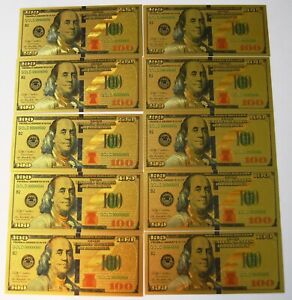 10 (TEN) 24K GOLD PLATED $100 DOLLAR BILL'S NEW STYLE FAST SHIPPING!