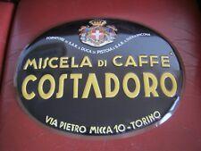 TARGA  IN METALLO PUBBLICITA'  MISCELA DI CAFFE' COSTADORO