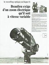 PUBLICITE ADVERTISING 0117  1971  Beaulieu caméra Travelling optique super 8