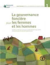 La Gouvernance Foncière pour les Femmes et les Hommes: Guide Technique pour Une