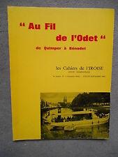 LES CAHIERS DE L'IROISE AU FIL DE L'ODET DE QUIMPER A BENODET N° 1962
