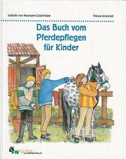 Das Buch vom Pferdepflegen für Kinder von Theora Kummer * Pferde Reiten