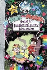 Star vs the Forces of Evil Star and Marco's Guide to Mastering by Amber Benson