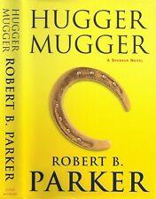 Robert B Parker - Hugger Mugger - 1st/1st
