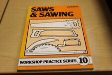 Saws and sawing workshop practise Volume 10