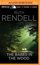 Chief Inspector Wexford: The Babes in the Wood by Ruth Rendell (2014, MP3 CD)