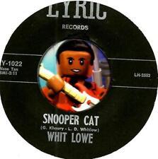 WHIT LOWE SNOOPER CAT ROCKABILLY BOPPER 45 RPM RECORD