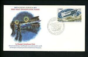Postal History France FDC #C49 Lindbergh Solo Flight aviation Anniversary 1977
