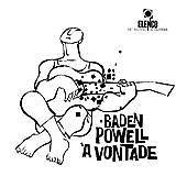 Baden Powell - À Vontade (2012)