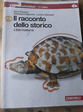 IL RACCONTO DELLO STORICO VOL.2 - S.PAOLUCCI  e G.SIGNORINI - ZANICHELLI