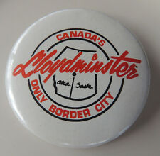 Lloydminster Canada's Only Border City 2.25 inch Pinned Back Button